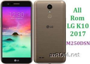 All Rom LG K10 (2017) M250DSN Official Firmware LG-M250DSN