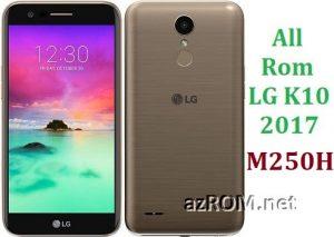 All Rom LG K10 (2017) M250H Official Firmware LG-M250H