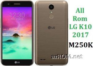 All Rom LG K10 (2017) M250K Dual TD-LTE Official Firmware LG-M250K