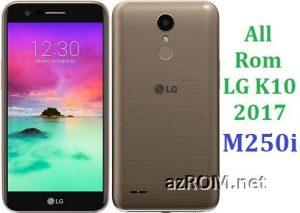 All Rom LG K10 (2017) M250I Official Firmware LG-M250I