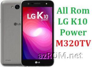 All Rom LG K10 Power M320TV Official Firmware LG-M320TV