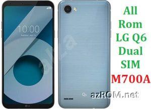 All Rom LG Q6 Dual SIM M700A Official Firmware LG-M700A
