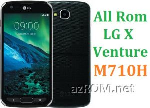 All Rom LG X Venture M710H Official Firmware LG-M710H