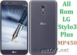 All Rom LG Stylo 3 Plus MP450 Official Firmware LG-MP450