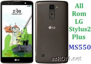 All Rom LG Stylus 2 Plus MS550 Official Firmware LG-MS550