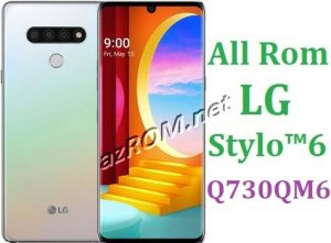 All Rom LG Stylo 6 Q730QM6 Official Firmware LG LM-Q730QM6