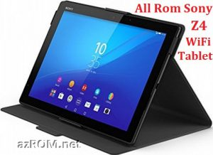 All Rom Sony Xperia Z4 Tablet WiFi FTF Firmware Lock Remove File