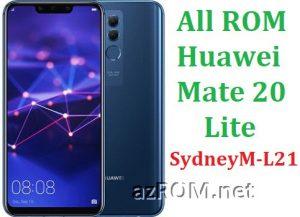 All ROM Huawei Mate 20 Lite SydneyM-L21 Repair Firmware