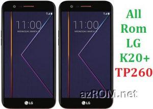 All Rom LG K20+ (TP260 / TP260BK) Official Firmware LG-TP260 LG-TP260BK
