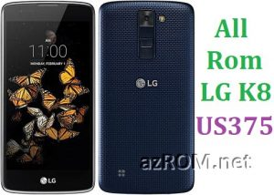 All Rom LG K8 4G LTE US375 Official Firmware LG-US375