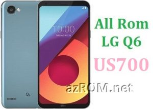 All Rom LG Q6 US700 Official Firmware LG-US700