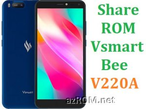 Share ROM Vsmart Bee V220A Repair Firmware