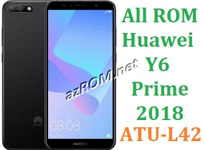 All ROM Huawei Y6 Prime (2018) ATU-L42 Full Firmware