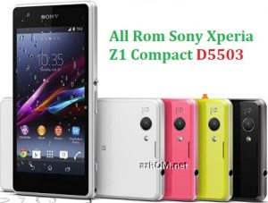 All Rom Sony Xperia Z1 Compact D5503 FTF Firmware Lock Remove File & Setool Flash File