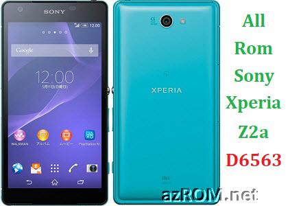 All Rom Sony Xperia Z2a D6563 FTF Firmware Lock Remove File & Setool Flash File