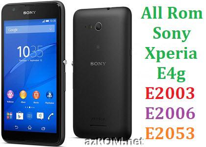 All Rom Sony Xperia E4g E2003 E2006 E2053 FTF Firmware Lock Remove File & Setool Flash File