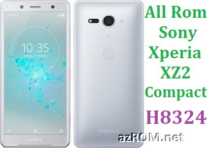 All Rom Sony Xperia XZ2 Compact Dual H8324 FTF Firmware Lock Remove File & Setool Flash File