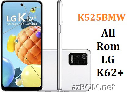 All Rom LG K62+ Plus K525BMW Official Firmware LG LM-K525BMW