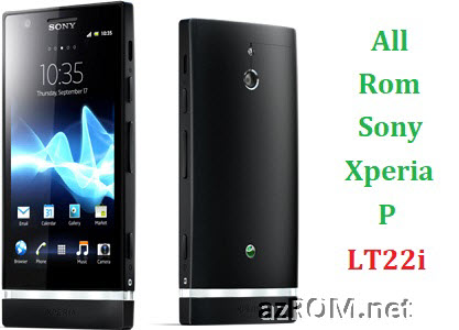 All Rom Sony Xperia P LT22i FTF Firmware Lock Remove File & Setool Flash File