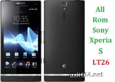 All Rom Sony Xperia S LT26 LT26i LT26w FTF Firmware Lock Remove File & Setool Flash File