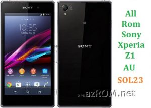 All Rom Sony Xperia Z1 AU SOL23 FTF Firmware Lock Remove File & Setool Flash File
