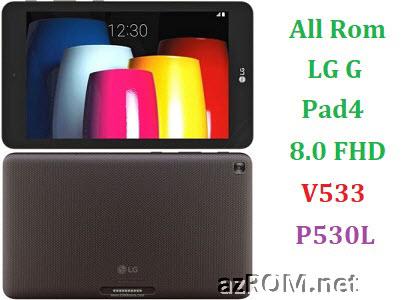 All Rom LG G Pad 4 8.0 inch FHD P530L V533 Official Firmware LG-V533 LG-P530L