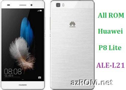 ROM Huawei P8 Lite ALE-L21 Repair Firmware