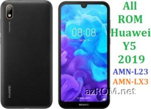 All ROM Huawei Y5 (2019) AMN-L23 AMN-LX3 Repair Firmware