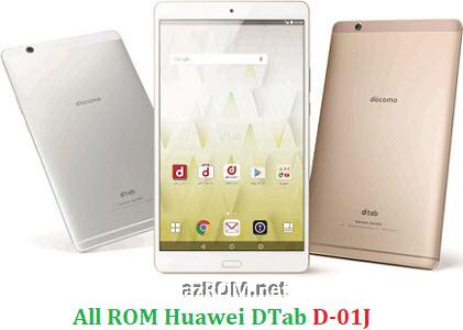 Board Software Huawei DTab D-01J BTV-L0J Unbrick Repair Firmware