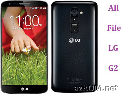 All Rom LG G2 / LTE-A Official Firmware