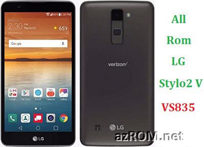 All Rom LG Stylo2 V VS835 Official Firmware LG-VS835