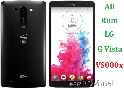 All Rom LG G Vista VS880x Official Firmware LG-VS880xx