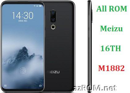 All ROM Fix Meizu 16TH (M1882) Unbrick Firmware