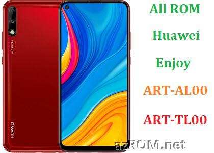 All ROM Huawei Enjoy ART-AL00 ART-TL00 Official Firmware