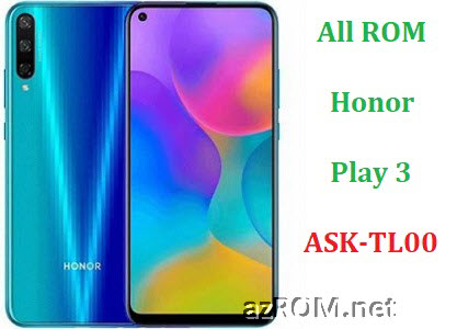 All ROM Huawei Honor Play3 ASK-TL00 Repair Firmware