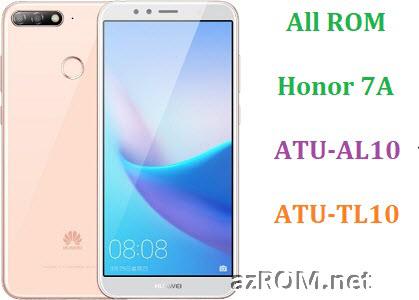 All ROM Huawei Honor 7A ATU-AL10 ATU-TL10 Official Firmware