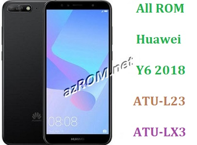 All ROM Huawei Y6 Prime (2018) ATU-L23 ATU-LX3 Official Firmware
