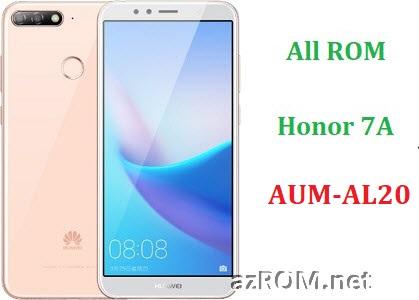 All ROM Huawei Honor 7A AUM-AL20 Full Firmware