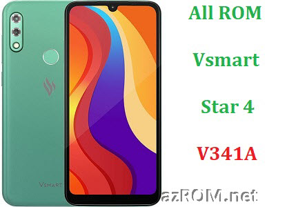 All ROM Vsmart Star4 (V341A) Unbrick Repair Firmware