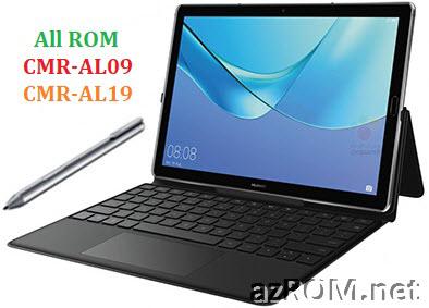All ROM Huawei MediaPad M5 Pro CMR-AL09 CMR-AL19 Official Firmware