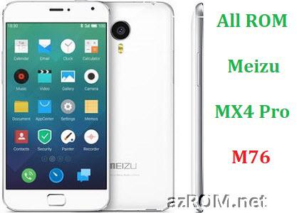 All ROM Meizu MX4 Pro (M76) Unbrick Repair Firmware
