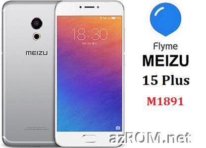 All ROM Meizu 15 Plus (M1891) Unbrick Repair Firmware