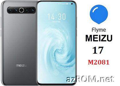 All ROM Meizu 17 (M2081) Unbrick Repair Firmware