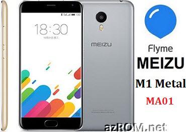 All ROM Meizu M1 Metal (MA01) Unbrick Repair Firmware