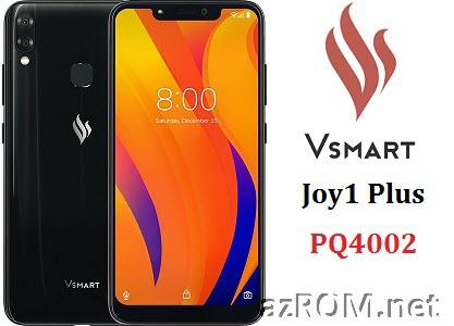 Share ROM Vsmart Joy 1+ Plus PQ4002 Unbrick Repair Firmware