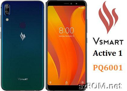 Share ROM Vsmart Active1 PQ6001 Unbrick Repair Firmware