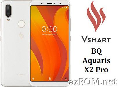 Share ROM Vsmart BQ Aquaris X2 Pro Unbrick Repair Firmware