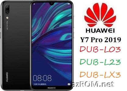 All ROM Huawei Y7 Pro (2019) DUB-L03 DUB-L23 DUB-LX3 Official Firmware