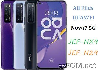 All ROM Huawei Nova 7 (5G) JEF-NX9 JEF-N29 Official Firmware