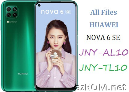 All ROM Huawei Nova 6 SE JNY-AL10 JNY-TL10 Official Firmware